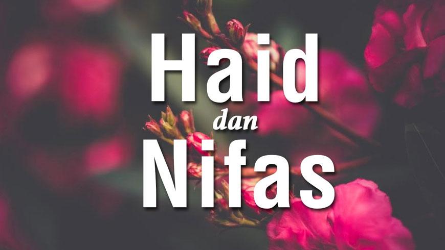 Seputar Haidl dan Nifas